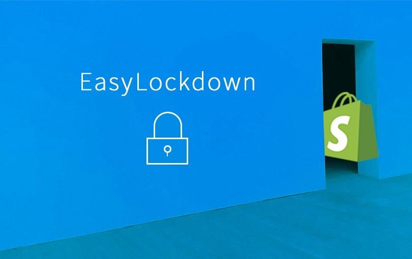 顧客別でアクセス制限できる!Shopifyアプリ「EasyLockdown」